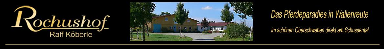 Der Rochushof - Das Pferdeparadies in Wallenreute
